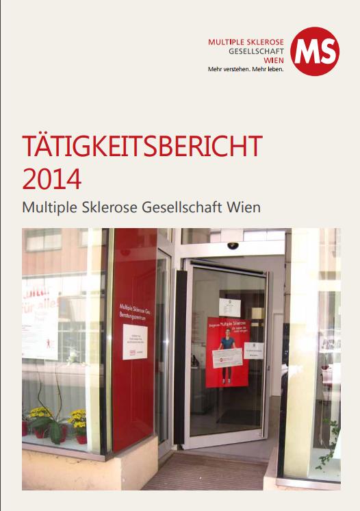 Tätigkeitsbericht der Multiple Sklerose Gesellschaft Wien 01.01.2014 bis 31.12.2014