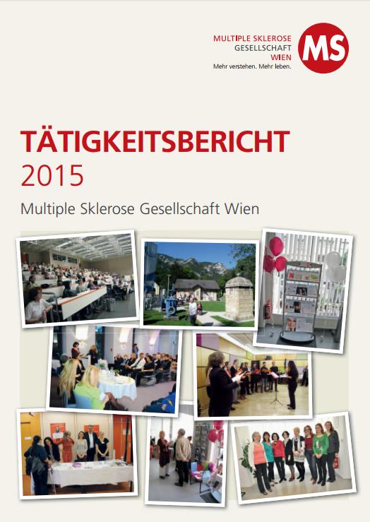Tätigkeitsbericht der Multiple Sklerose Gesellschaft Wien 01.01.2015 bis 31.12.2015
