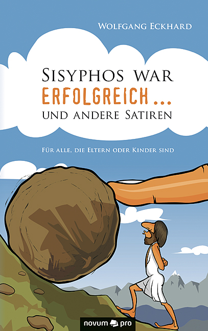 """Buchcover """"Sisyphos war erfolgreich ... und andere Satiren"""""""