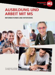 Ausbildung und Arbeit mit MS. Informationen und Interviews
