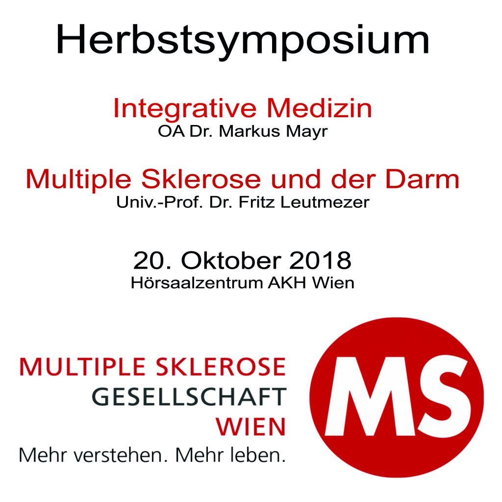 """Am 20. Oktober 2018 findet von 14:30 bis 18:00 Uhr im Hörsaalzentrum des Wiener AKH das Herbstsymposium der Multiple Sklerose Gesellschaft Wien zum Thema """"Integrative Medizin bei Multipler Sklerose"""" statt."""