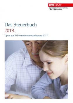Das Steuerbuch 2018. Tipps zur Arbeitnehmerveranlagung 2017