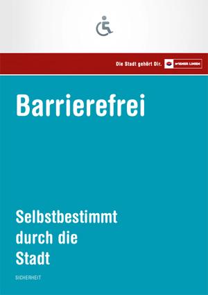 """Broschüre """"Barrierefrei. Selbstbestimmt durch die Stadt"""" (PDF)"""