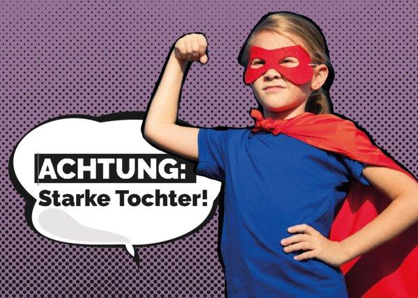 Gesucht: Starke Töchter und starke Söhne für die Coaching- und Austauschgruppe der CS Caritas Socialis www.cs.at/starketochter