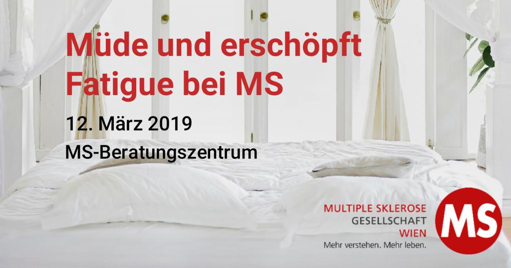 Müde und erschöpft: Fatigue bei MS, 12. März 2019, MS-Beratungszentrum