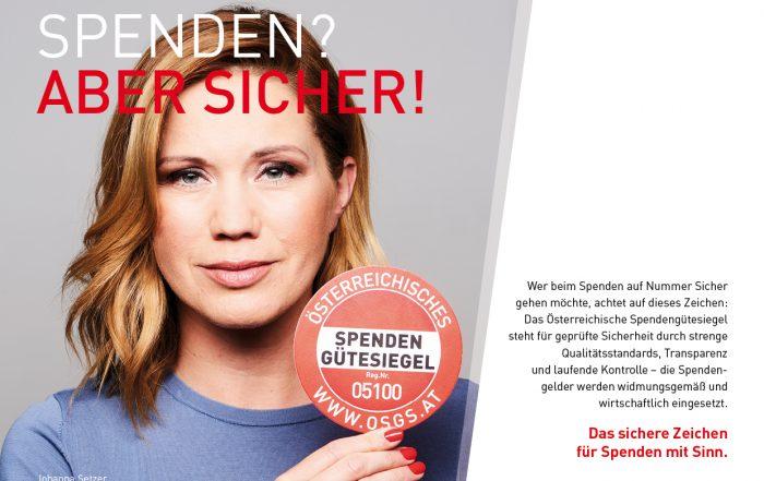 Spenden? Aber sicher! Sujet Spendengütelsiegel mit Johanna Setzer
