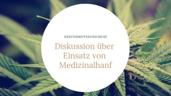 Gesundheitsausschuss diskutierte über Einsatz von medizinischem Cannabis