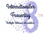 8. März: Internationaler Frauentag. Multiple Sklerose ist weiblich.