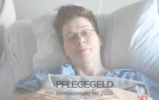 Pflegegeld: Wertsicehrung per 2020
