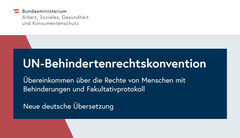 UN-Behindertenrechtskonvention. Übereinkommen über die Rechte von Menschen mit Behinderungen und Fakultativprotokoll Neue deutsche Übersetzung