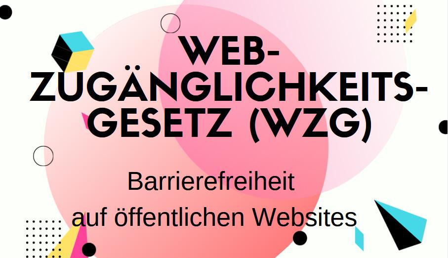 Das Web-Zugänglichkeits-Gesetz (WZG) verpflichtet öffentliche Einrichtungen, ihre Websites und mobilen Anwendungen barrierefrei zu gestalten, damit diese für alle Nutzerinnen und Nutzer – vor allem aber für Menschen mit Behinderungen – besser zugänglich sind.