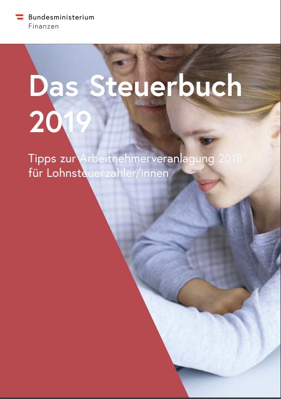 Das Steuerbuch 2019. Tipps zur Arbeitnehmerveranlagung 2018 für Lohnsteuerzahler/innen