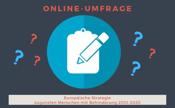 Öffentliche Konsultation: Europäische Strategie zugunsten von Menschen mit Behinderungen 2010-2020 – Evaluierung