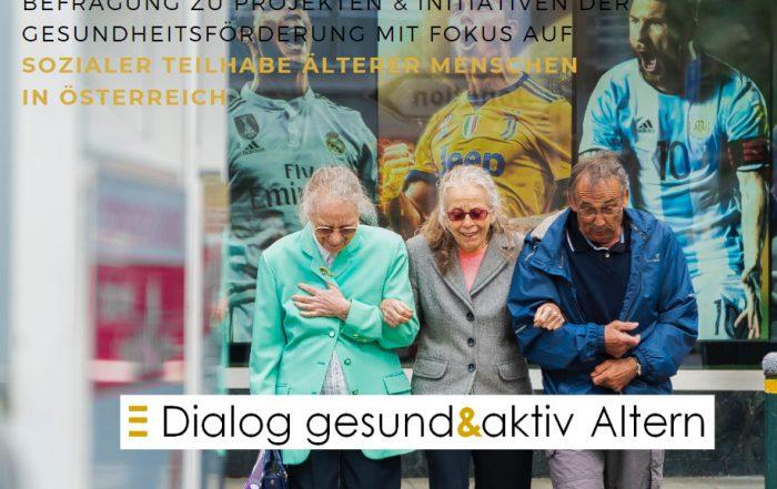 Befragung zu Projekten & Initiativen der Gesundheitsförderung mit Fokus auf sozialer Teilhabe älterer Menschen in Österreich