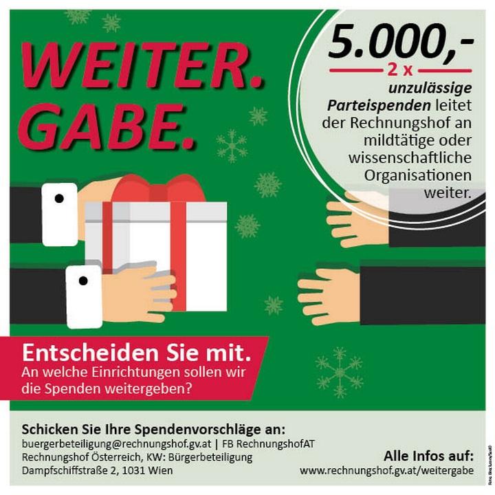 WEITERGABE. 2 x 5.000,00 Euro an unzulässigen Parteispenden leitet der Rechnungshof an mildtätige oder wissenschaftliche Organisationen weiter.