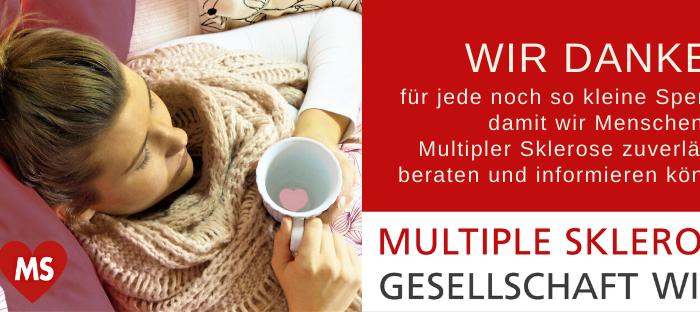 Bild: Frau liegt mit Tasse Tee im Bett, Text: Wir danken für jede noch so kleine Spende, damit wir Menschen mit Multipler Sklerose zuverlässig beraten und informieren können