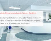 Bild: Krankenhaus-Flur, Text: Geänderte Besuchsregelung in Wiener Spitälern Ab 1. Juni kann jede Patienten bzw. jeder Patient in Häusern des Wiener Krankenanstaltenverbundes (KAV) pro Tag eine Besucherin bzw. einen Besucher empfangen. Credit: 2Mmedia Getty Images Pro