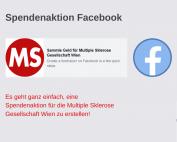Spendenaktion Facebook Es geht ganz einfach, eine Spendenaktion für die MS-Gesellschaft Wien zu erstellen!