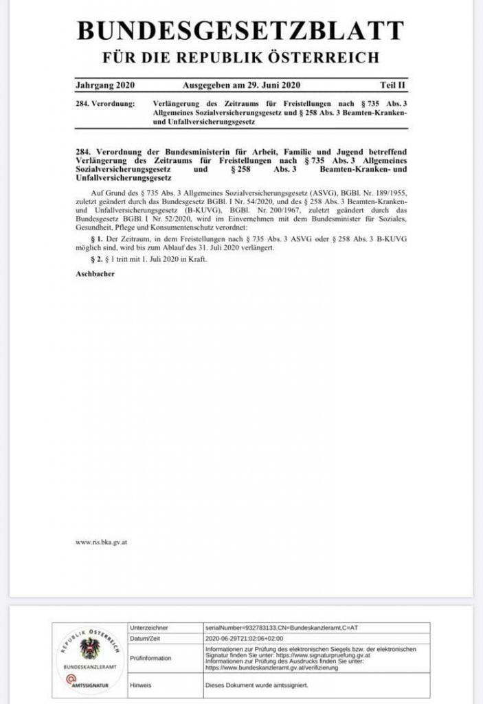 Das Bundesgesetzblatt zur Risikogruppen-Freistellung wurde veröffentlicht: Somit wird der Zeitraum, in dem Freistellungen nach § 735 Abs. 3 ASVG oder § 258 Abs. 3 B-KUVGc möglich sind, bis zum Ablauf des 31. Juli 2020 verlängert.