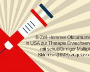 Illustration: Spritze, Text: B-Zell-Hemmer Ofatumumab in USA zur Therapie Erwachsener mit schubförmiger Multipler Sklerose (RMS) zugelassen, Credit: Canva