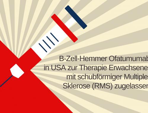 Neue B-Zell-Therapie für schubförmige MS in USA zugelassen