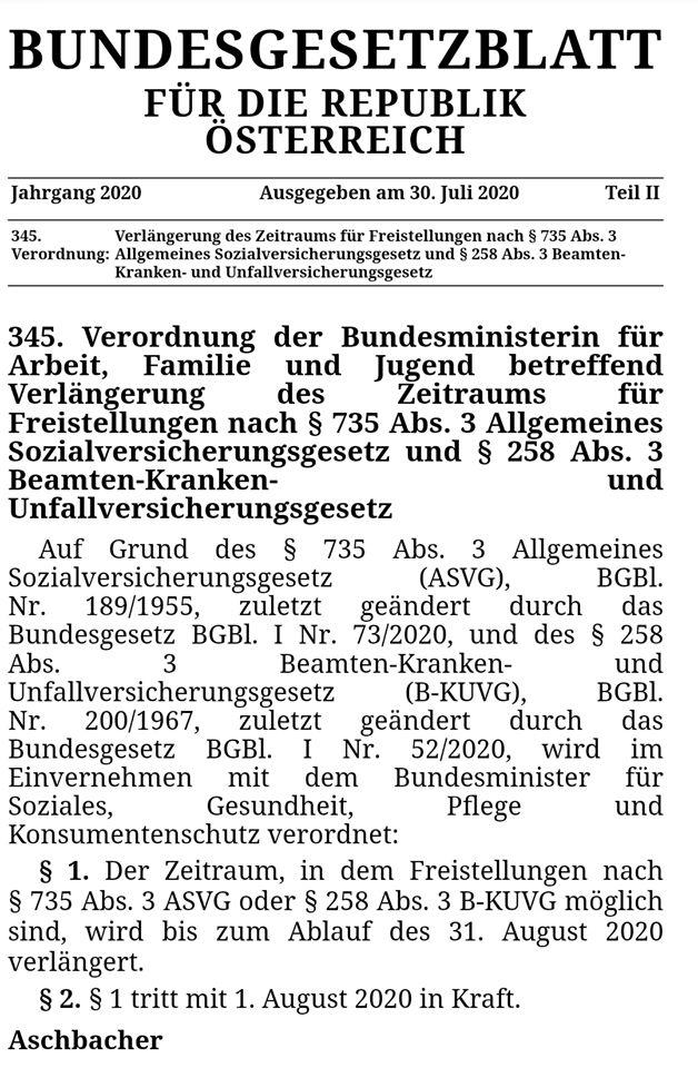 Die Verordnung von Bundesministerin Christine Aschbacher zur Verlängerung der COVID-19-#Risikogruppen-Freistellung bis 31. August 2020 wurde im Bundesgesetzblatt veröffentlicht. www.ris.bka.gv.at/eli/bgbl/II/2020/345