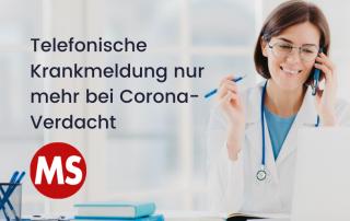 Bild: telefonierende Ärztin. Text: Telefonische Krankmeldung nur mehr bei Corona-Verdacht. Credit: Canva
