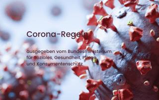 Bild: Coronavirus in Nahaufnahme, Text: Corona-Regeln ausgegeben vom Bundesministerium für Soziales, Gesundheit, Pflege und Konsumentenschutz, Credit: Canva