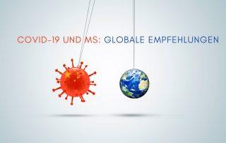 grauer Hintergrund, Coronavirus und Erdball, Text: COVID-19 und MS: Globale Empfehlungen, Credit: Canva