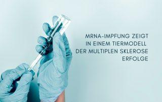 Impfung wird vor blauem Hintergrund aufgezogen. Text: mRNA-Impfung zeigt in einem Tiermodell der Multiplen Sklerose Erfolge. Credit: Canva