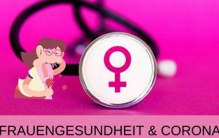 rosa-lila Hintergrund mit Stethoskop und female-Zeichen, Text: Frauengesundheit & Corona, Credit: Canva