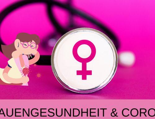 Frauengesundheit und Corona