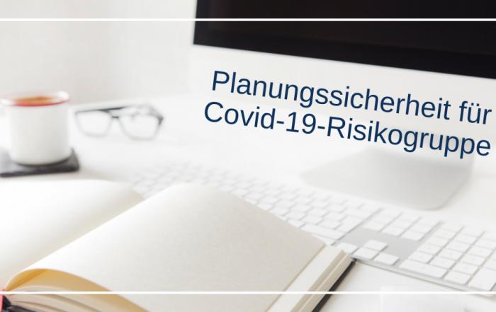 PC und Kalender, Text: Planungssicherheit für Covid-19-Risikogruppe, Credit: Canva
