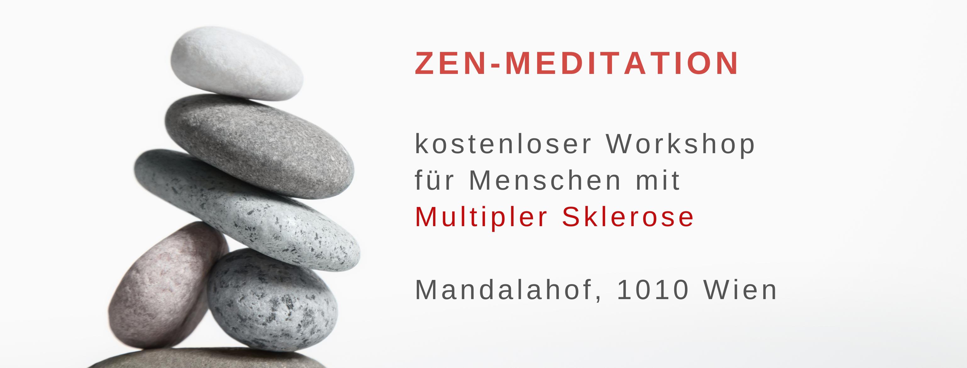 Zen-Meditation für Menschen mit Multipler Sklerose. Kostenlose Workshops mit Dr. Wolfgang Huber im Mandalahof, 1010 Wien.